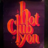 Ce bon vieux Jazz Lyonnais (that good ol' jazz from Lyon)