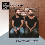 Get Physical Radio #284 mixed by Crazy White Boy