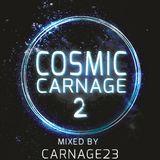 Dj Carnage23 - Cosmic Carnage 2