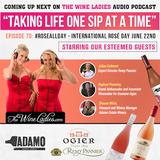 Episode 70: Join The Rosé Revolution; Julian Cothenet, Raphael Pommier, Shauna White