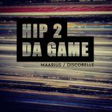 Hip 2 Da Game