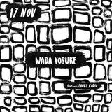11.17.18 Fauve Radio - Wada Yosuke