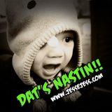 DAT'S NASTIN!!