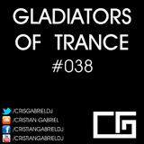 Gladiators Of Trance #38 (16.03.2012) - Cristian Gabriel