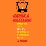 GRIME & BASSLINE