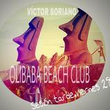 VICTOR SORIANO -OLIBABA SESION VIERNES TARDE 28 AGOSTO 2015