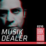DARK ROOM Podcast 0210: Musik Dealer