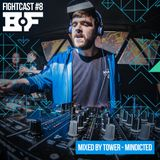 Fightcast #8 (Mixed by Tower)