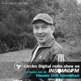 Circles Digital Radio Show @ Insomnia Fm 03#   mix by Tihomir EDB Njiredjhazi