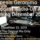Genesis Geronimo Presents: Podcast Radio (Part 1 The Original Mix) 1/2