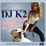 Certified Blazin Vol. 5 - RNB mix from 2004, imported from original cd.