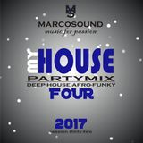 """MY HOUSE "" - vol.four - PARTYMIX - live set 25 september 2017"