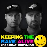Keeping The Rave Alive Episode 323 feat. Endymion