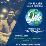 Programa IDE - 2017- Abril -15, Sábado - Entrevista com Lucas Gregório