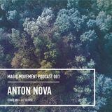 Anton_Nova - Magic Movement podcast 001