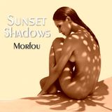 SUNSET SHADOWS ✥ Morfou Mix