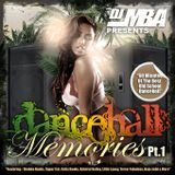 DJ MbA Dancehall Memories