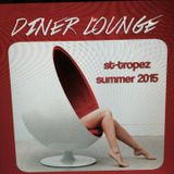 Mat Fellous-Diner Lounge  Saint-Tropez Summer 2015.mp3