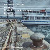 chris ex  > mansta radio > episode 4