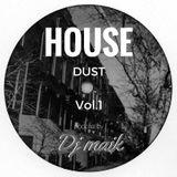 House Dust vol.1