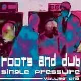 Roots & Dub Single Pressure Vol 1