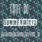 ThatDJ Summer Mix 2013
