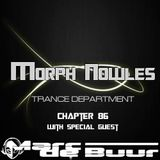 Morph Nowles - Trance Department Chapter 86 with Special Guest Marc de Buur