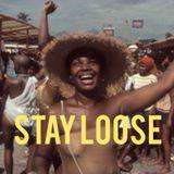 Stay Loose - Carib Soul & Funkin' Rocksteady from Jamaica
