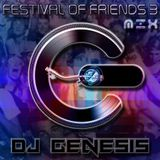 DJ Genesis - Festival of Friends 3 Breaks Set