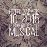 HOTEL PARADIS # 1015