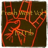 Fresh West Vol 3 - DJ Fib