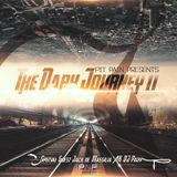 The Dark Journey Episode 11 (Special Guste DJ Pady)