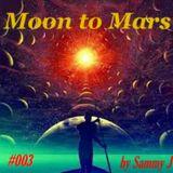 Moon To Mars #003