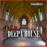 DJ SoundNexx Soulful Deepa House Mixx