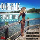 DJ REPLIK - Summer time 2013