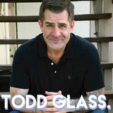 Episode 112: Todd Glass Interview