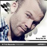 Podcast 11: Zet - Berg_Hai_Ni