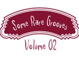 Some Rare Grooves 02