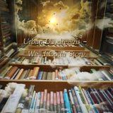 Urban Daydreams - Well I Gotta Story...
