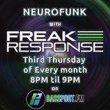 Freak Response - Neurofunk on Bassport FM - Thursday 15th March 2018