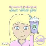 DJ Seth V - Throwback Collection - Basic White Girl