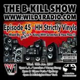 The B-Kill Show ep45_ Hip Hop Strictly Vinyls