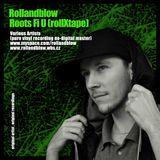 Selecta Rollandblow - Roots fi U