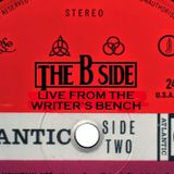 Live From the Writer's Bench Episode 47: The B Side Wins Again