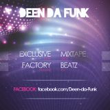 Cut from Mixery Session live ( mixed by Dj Deen da Funk )
