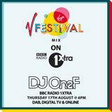 @DJOneF BBC Radio 1Xtra V Festival Mix (Aired 17.08.17)