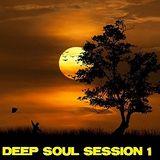 Deep Soul Session 1