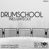 drumschool - Whiteout - (Original Mix)