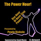 """The  Tx Network Presents """"The Power Hour"""" with Powlo Diabalo - 1 Hour of None stop Power!"""