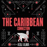 The Caribbean Connection for Kuli Alma